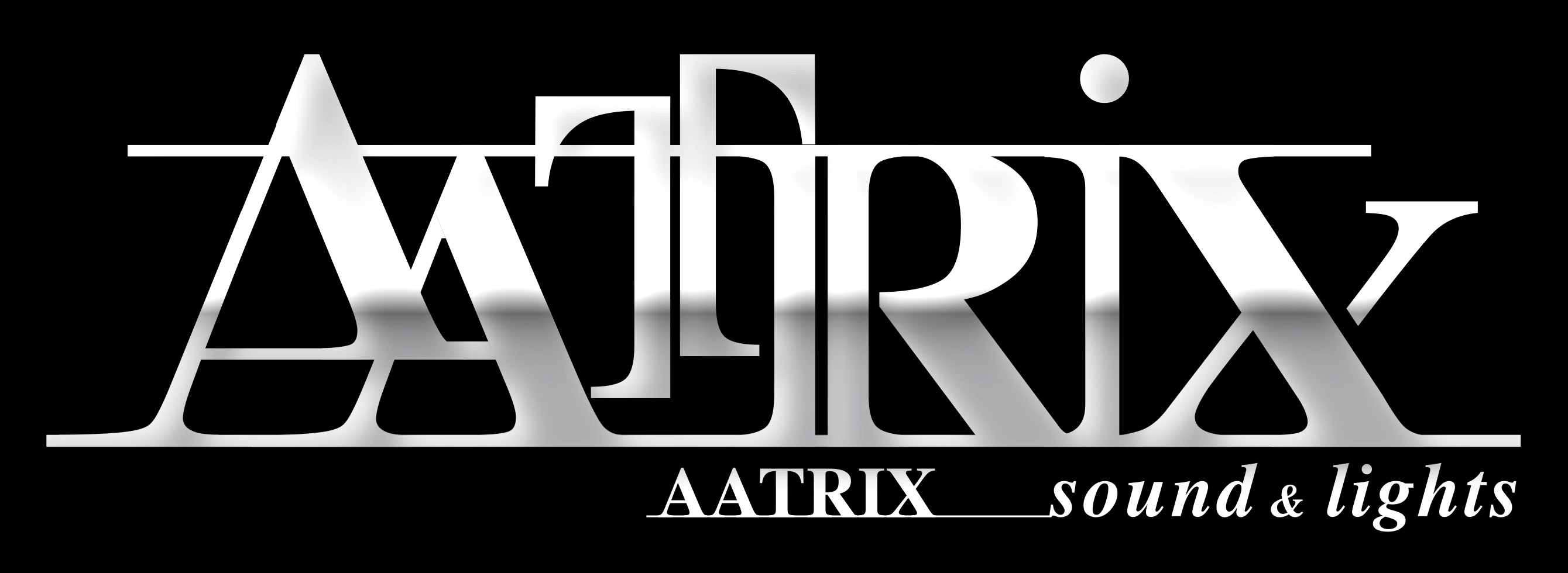 AAtrix Sound&Light